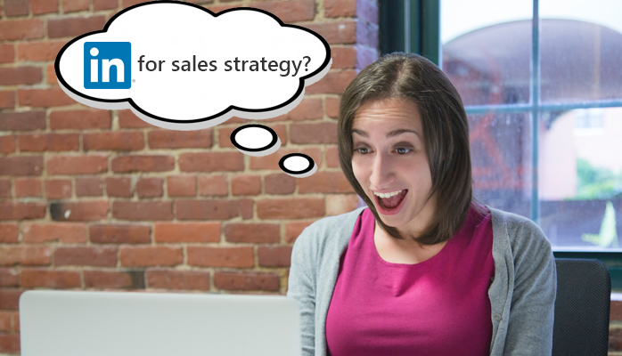 LinkedIn for Sales Strategy?