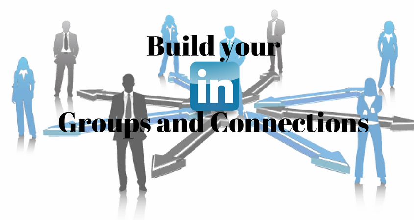 build your LinkedIn groups and connection