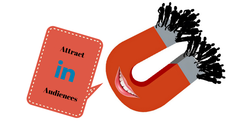 Attract your audience