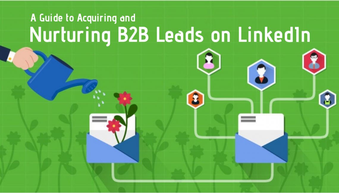 Nurturing-B2B-Leads-on-LinkedIn